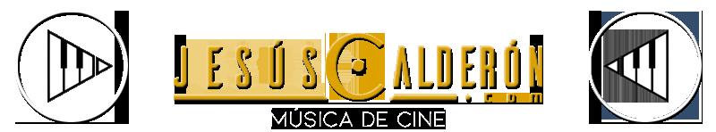 Jesús Calderón - Música de Cine